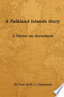 A Falkland Islands Story a Doctor on Horseback
