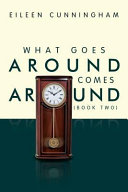What Goes Around Comes Around  Book Two