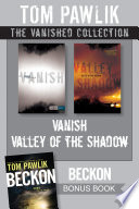The Vanished Collection: Vanish / Valley of the Shadow