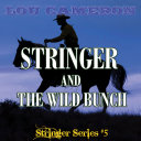 Stringer and the Wild Bunch