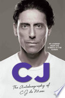 Cj The Autobiography Of Cj De Mooi