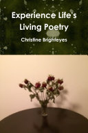 Experience Life s Living Poetry