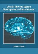Central Nervous System Development and Maintenance