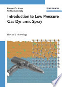 Introduction To Low Pressure Gas Dynamic Spray Book PDF