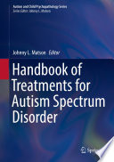 Handbook of Treatments for Autism Spectrum Disorder Book