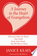 A Journey to the Heart of Evangelism Book