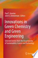 Innovations in Green Chemistry and Green Engineering Book