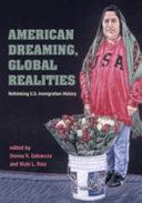 American Dreaming  Global Realities Book