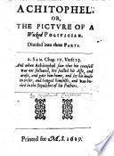 Achitophel  or  the Picture of a wicked politician  etc   The epistle dedicatory signed  N  C   i e  Nathanael Carpenter