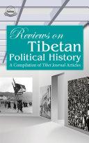 Reviews on Tibetan Political History