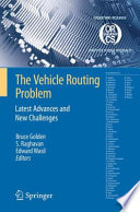 The Vehicle Routing Problem: Latest Advances and New Challenges