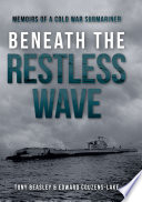 Beneath The Restless Wave Book