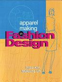 Apparel Making in Fashion Design Book