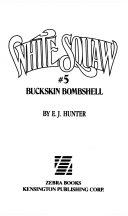 Buckskin Bombshell