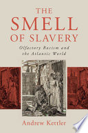 The Smell Of Slavery