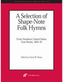 A Selection of Shape-note Folk Hymns