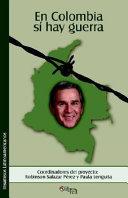En Colombia Si Hay Guerra