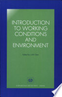 Introduction to Working Conditions and Environment