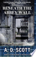 Beneath the Abbey Wall