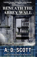 Beneath the Abbey Wall Book