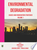 Environmental Degradation  Causes and Remediation Strategies