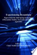 Experiencing Byzantium