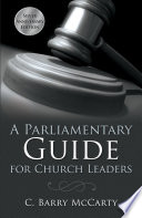 A Parliamentary Guide for Church Leaders Book PDF