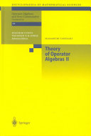 Theory of Operator Algebras II