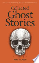 Collected Ghost Stories Book