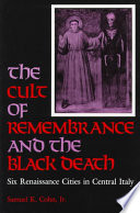 The Cult of Remembrance and the Black Death book cover