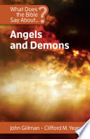 What Does the Bible Say About Angels and Demons