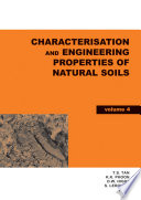 Characterisation and Engineering Properties of Natural Soils, Two Volume Set