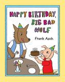 Happy Birthday, Big Bad Wolf