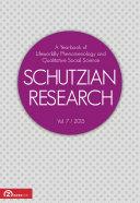 Schutzian Research: Volume 7 / 2015