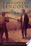 A Reporter s Lincoln
