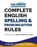 Complete English Spelling And Pronunciation Rules Book