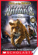 Stormspeaker  Spirit Animals  Fall of the Beasts  Book 7