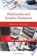 Multimedia and Graphic Designers
