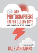 Why Photographers Prefer Cloudy Days [Pdf/ePub] eBook