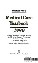Prevention s Medical Care Yearbook  1990