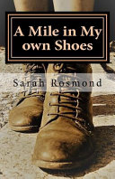 A Mile in My Own Shoes