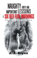 Naughty Forty-One Important Lessons & Six Red Flag Warnings
