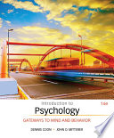 """Introduction to Psychology: Gateways to Mind and Behavior"" by Dennis Coon, John O. Mitterer"