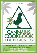 CANNABIS COOKBOOK FOR BEGINNERS Book