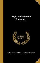 Réponse Inédite À Boussuet... ebook