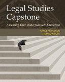 Legal Studies Capstone: Assessing Your Undergraduate Education