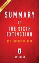 SUMMARY OF THE SIXTH EXTINCTION