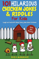 101 Hilarious Chicken Jokes and Riddles for Kids