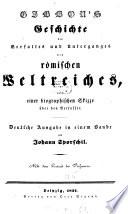 Gibbon's Geschichte des Verfalles und Unterganges des römischen Weltreiches