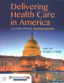 Delivery of Health Care and America with Nav 2 Adv Premier Access and Nav 2 Scenario for Health Care Delivery